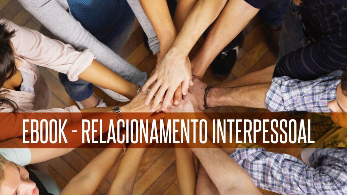 ebook relacionamento interpessoal